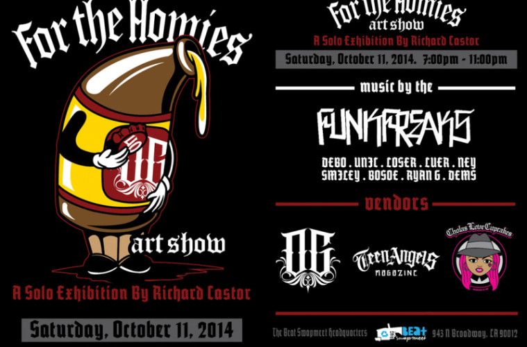 for the homies art show by richard castor opens on october 11th