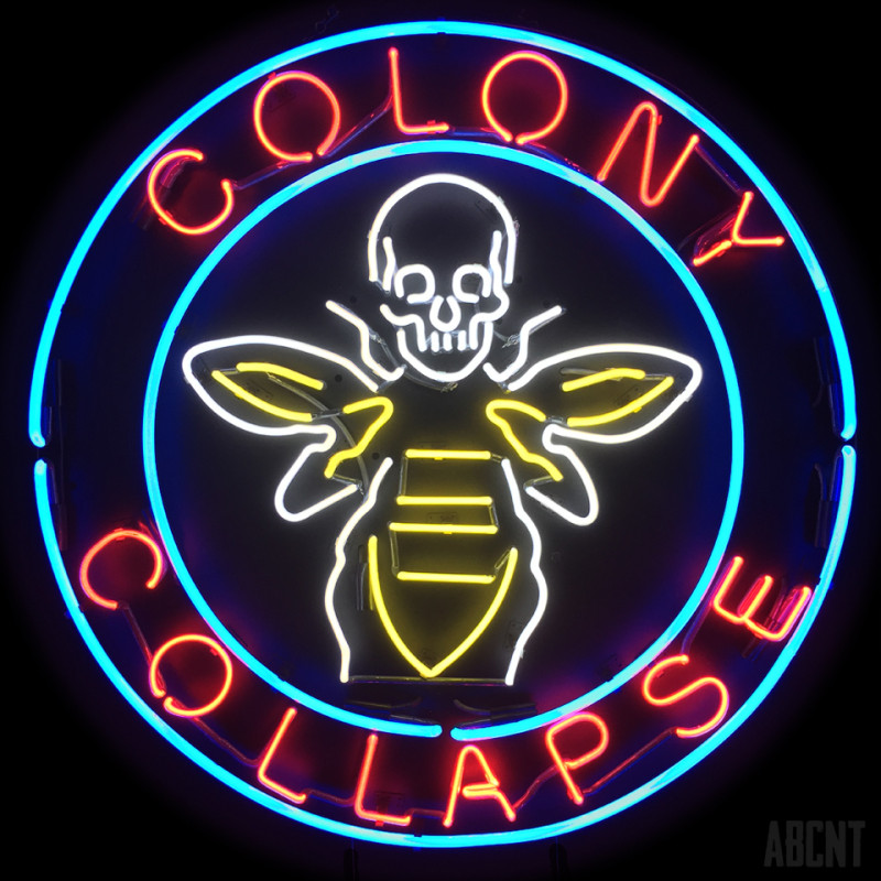 abcnt-colonycollapse_neonsign